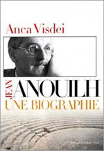 Anouilh une bio-Anca Visdei