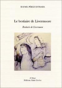 Le Bestiaire de Livermoore_mars 2013