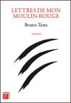 Lettres-de-mon-moulin-rouge_Bruno-Testa